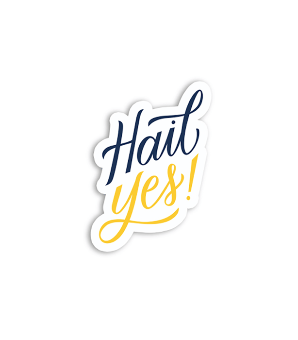 Hail Yes Sticker