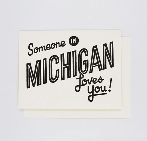 Someone in Michigan Loves You Card