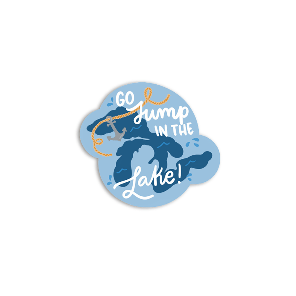 Go Jump in the Lake Sticker
