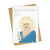 Parton My French Dolly Parton Card