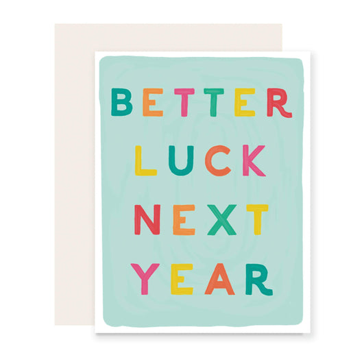 Better Luck Next Year Card