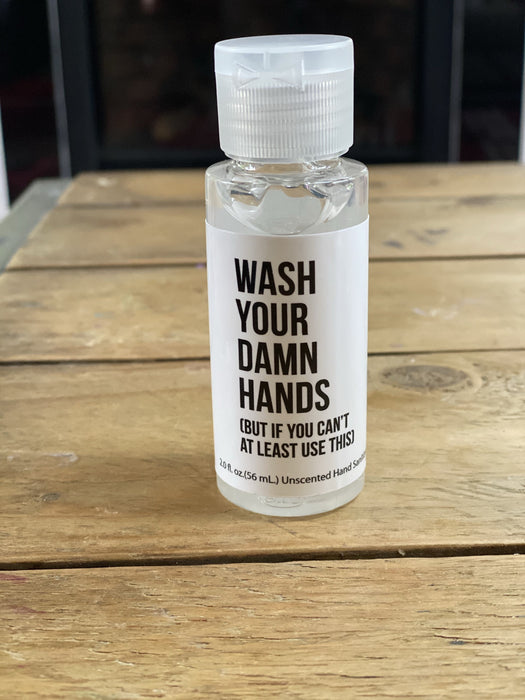 Wash Your D@mn Hands Cleansing Gel