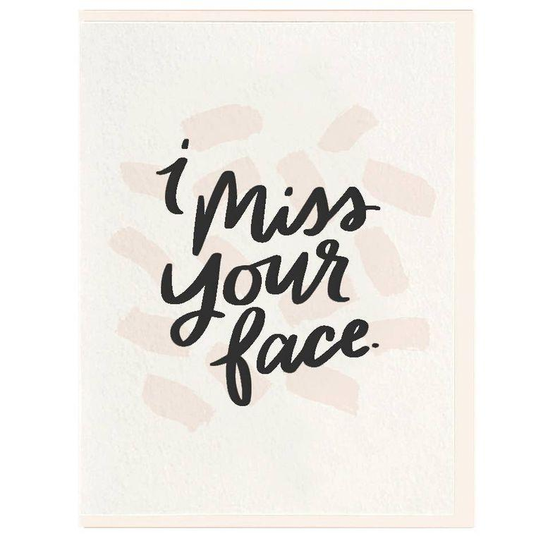 Miss Your Face - Letterpress Card