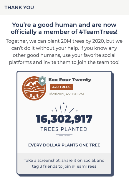 Eco Four Twenty Black Friday 2019 Green Project With Team Trees