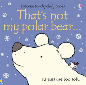 That's Not My Polar Bear Book