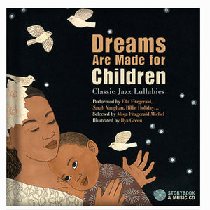 Dreams Are Made For Children (Book/Music)