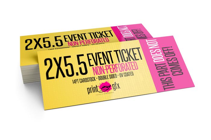 2x5.5 Event Ticket (Non-Perforated)