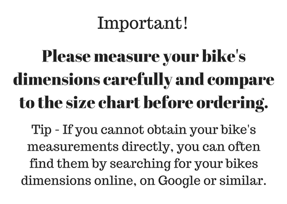 Goose systems please measure your bike carefully before ordering bike cover