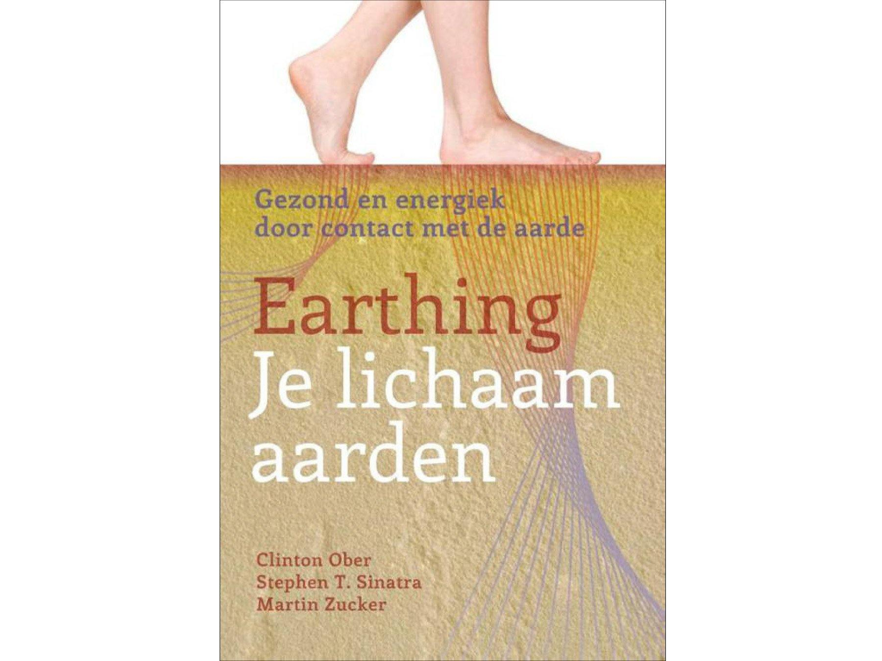 Book dutch - Earthing, Je lichaam aarden (336 p., Clinton Ober, S. Sinatra, M. Zucker) - Aarding