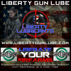 Liberty Gun Lube™ will join over 2000 other exhibitors at the 2020 SHOT Show® in Las Vegas, NV.