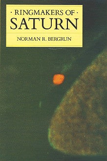 Ringmakers of Saturn (book cover) by Dr. Norman Bergrun