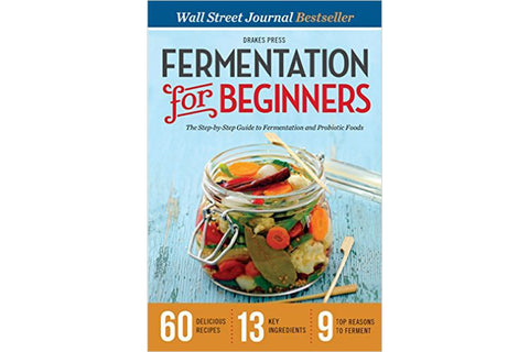 Fermentation For Beginners - Drakes Press