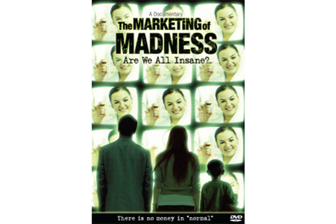 The Marketing Of Madness