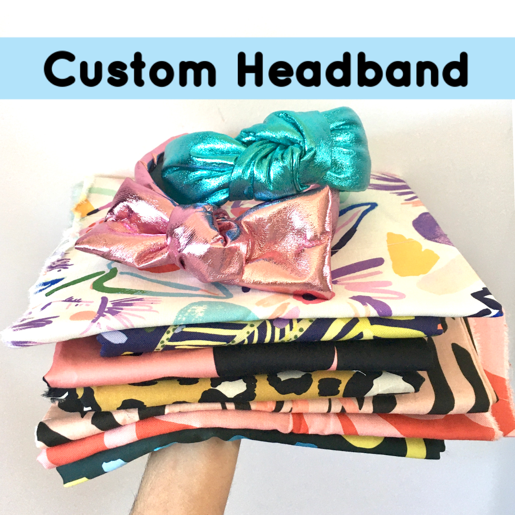 CUSTOM HEADBAND  -  CHOOSE STYLE