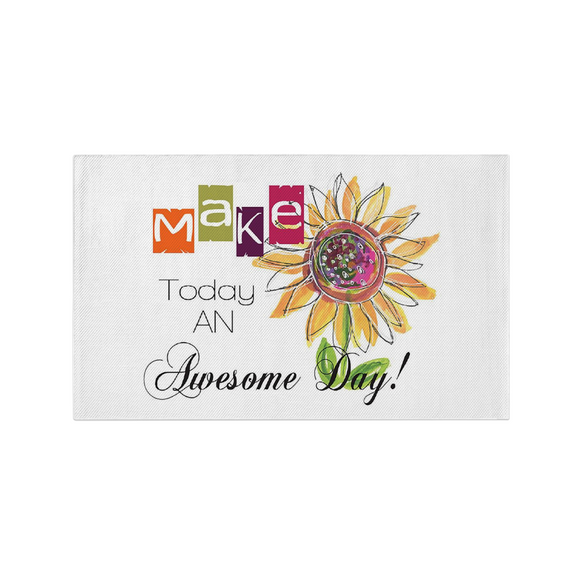 Dobby Rug - Make Today An Awesome Day! - dobby rug - Dreams After All