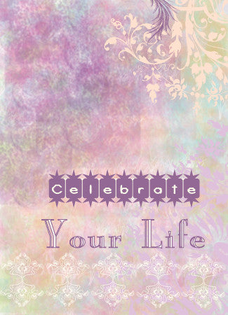 Blank Celebrate Life Card - Greeting Card - Dreams After All