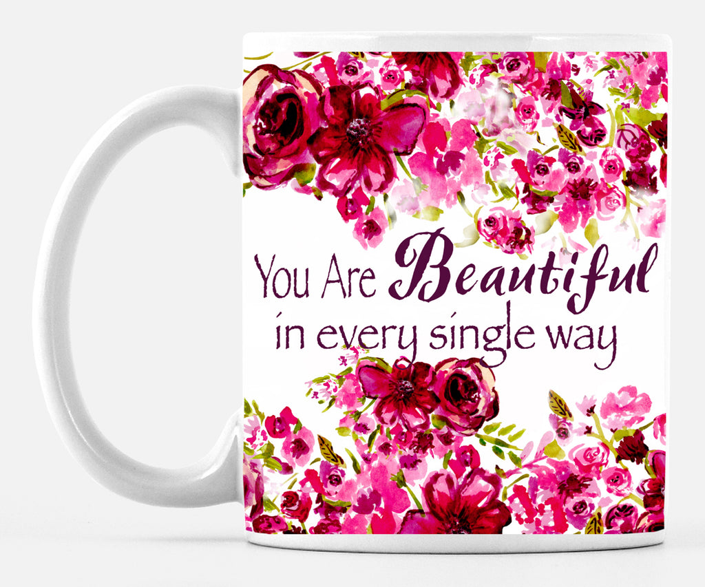 You Are Beautiful Many Roses Large 15 ounce Mug - Dreams After All