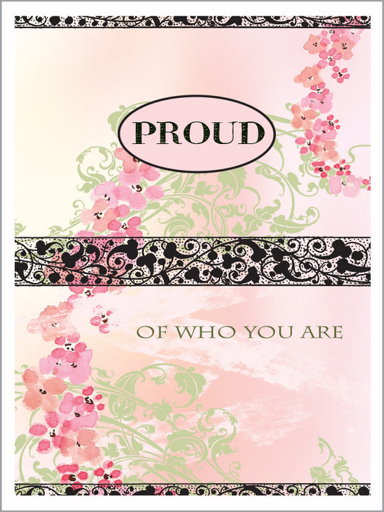 Blank Proud of Who You Are - Greeting Card - Dreams After All