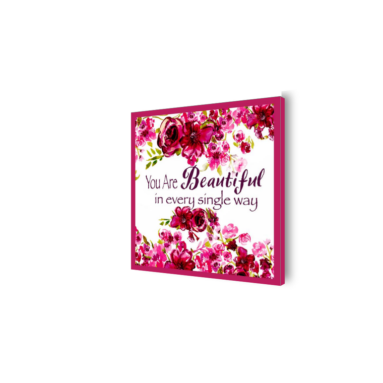 You Are Beautiful Pink Roses Canvas - Dreams After All
