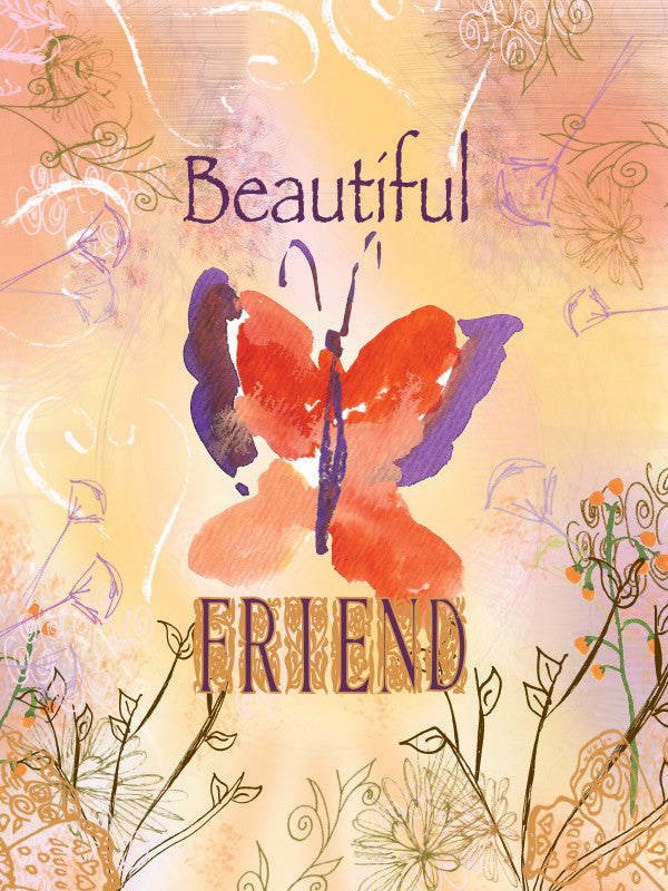 Beautiful Friend - Blank - Greeting Card - Dreams After All