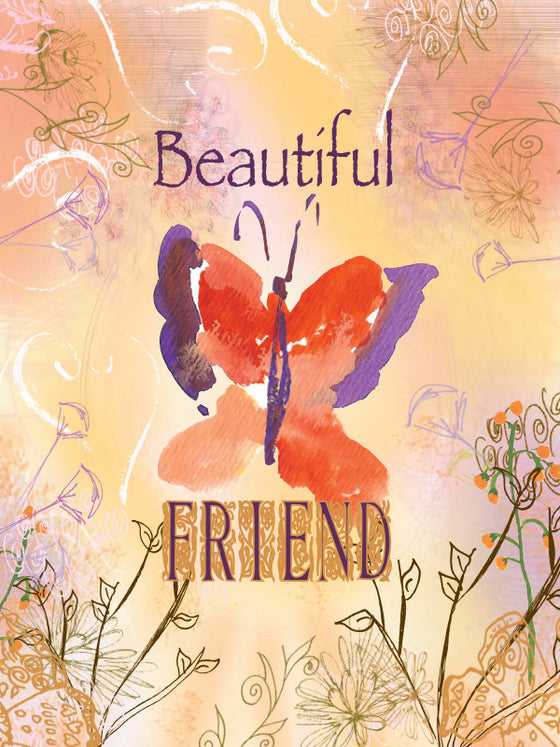 Beautiful Friend - Blank - Dreams After All