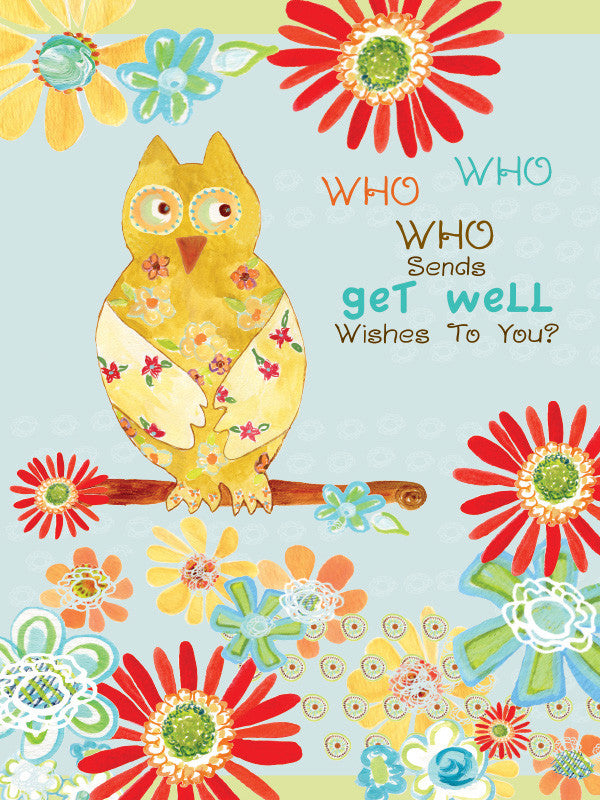 Get Well Owl Greeting Card - Greeting Card - Dreams After All