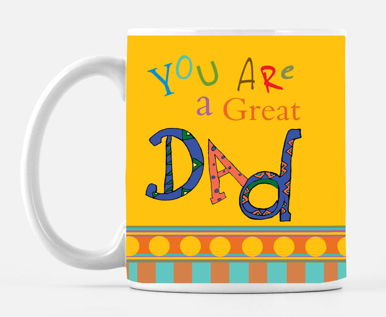 You Are A Great Dad 15 ounce Large Mug