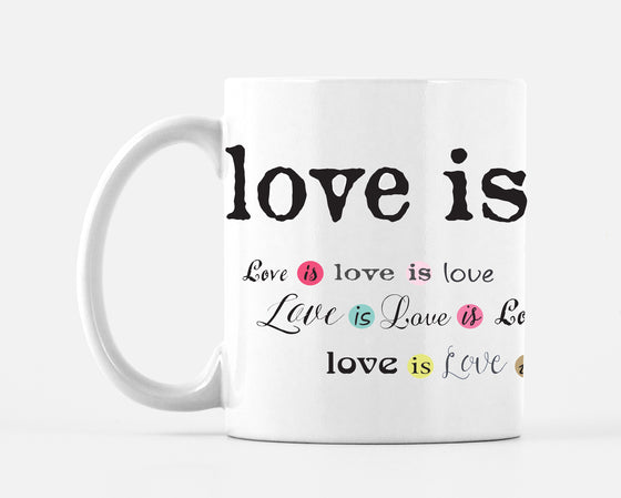 Love Is Love Multi Mug - Mugs - Dreams After All