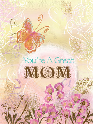 You're A Great Mom Mother's Day Card - Greeting Card - Dreams After All