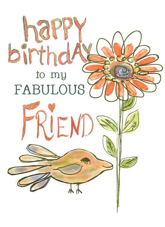 Happy Birthday to a Fabulous Friend Greeting Card - Greeting Card - Dreams After All