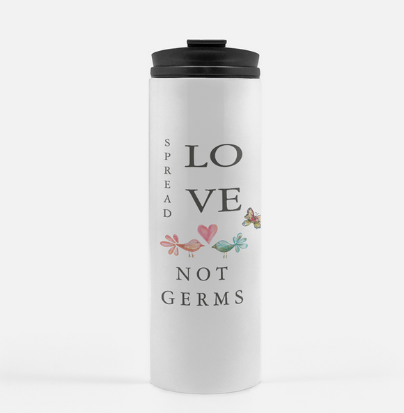 Spread Love Not Germs White Tumbler - Tumbler - Dreams After All