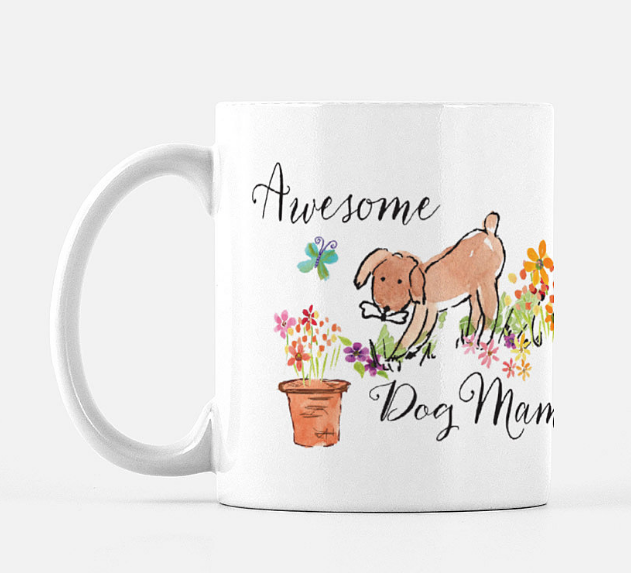 Mug Awesome Dog Mama - Dreams After All