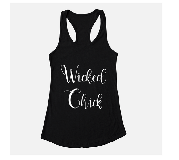 Wicked Chick Black Racerback Tank - t-shirt - Dreams After All