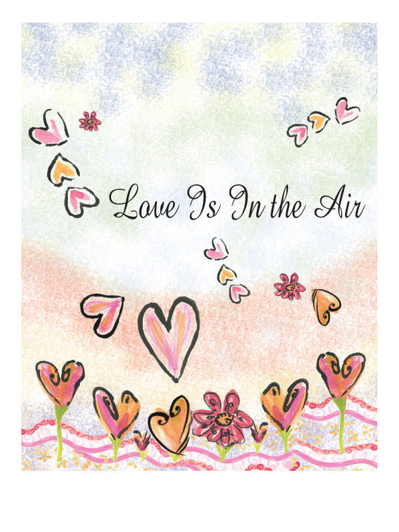Love Is In the Air (Valentine's Day & Romance) - Greeting Card - Dreams After All