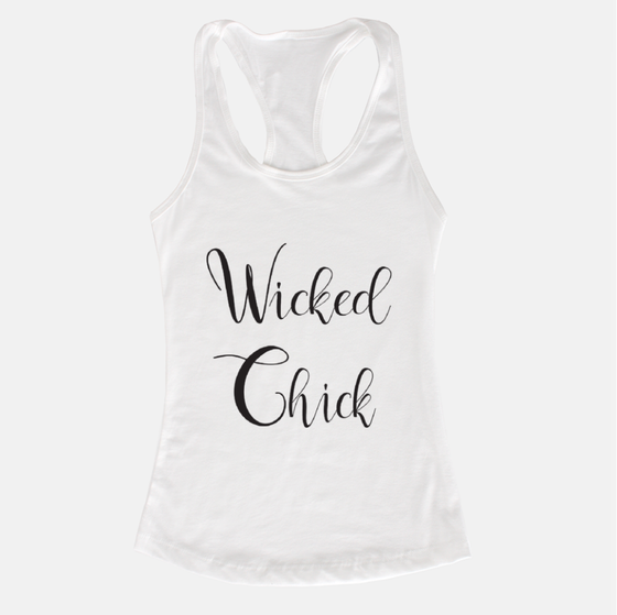 Wicked Chick White Racerback Tank - Dreams After All