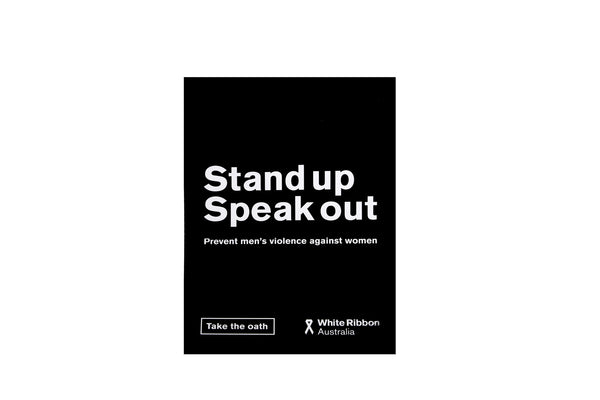 Stand Up Speak Out A4 Poster (x5)