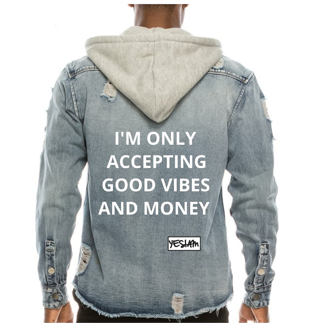 ONLY GOOD VIBES AND MONEY DENIM JACKET - YESIAMINC