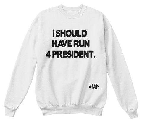 If I Was President - YESIAMINC