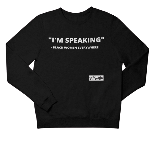 """BLACK WOMEN EVERYWHERE"" Sweatshirt - YESIAMINC"
