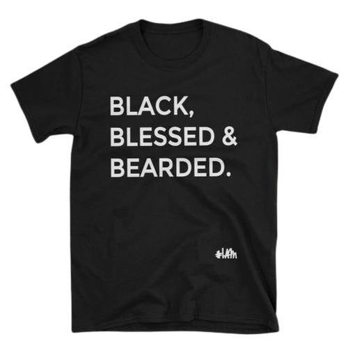BLACK, BLESSED AND BEARDED Tee - YESIAMINC