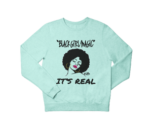 BLACK GIRL MAGIC Sweatshirt - YESIAMINC