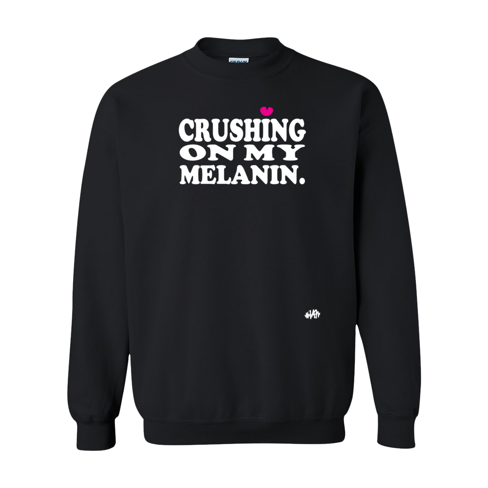 CRUSHIN' ON MY MELANIN - YESIAMINC