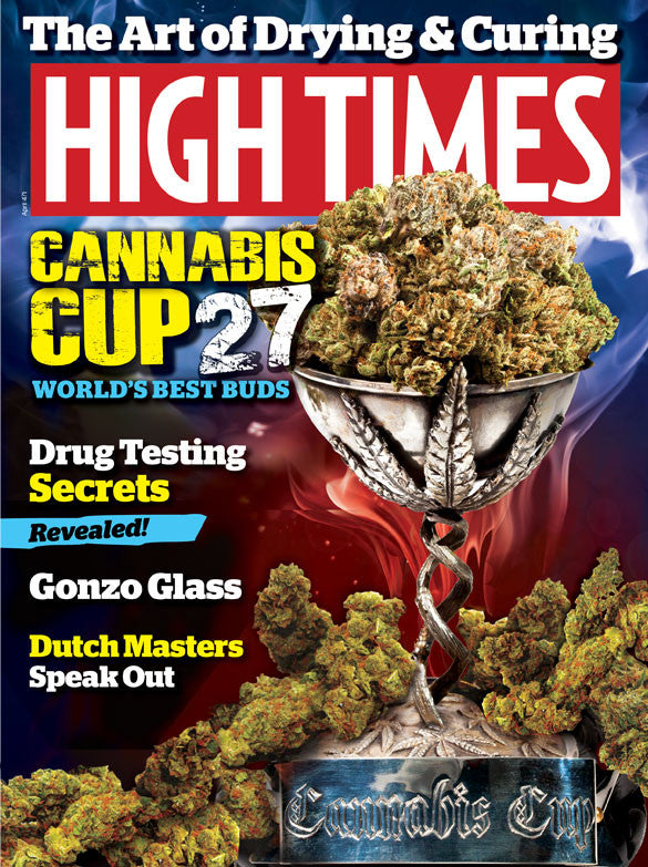 HIGH TIMES Magazine April 2015 - Issue 471