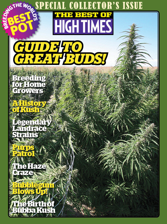 Best of HIGH TIMES #78 - Guide to Great Buds