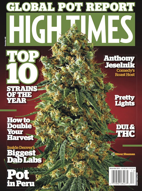 HIGH TIMES Magazine December 2013 - Issue 455