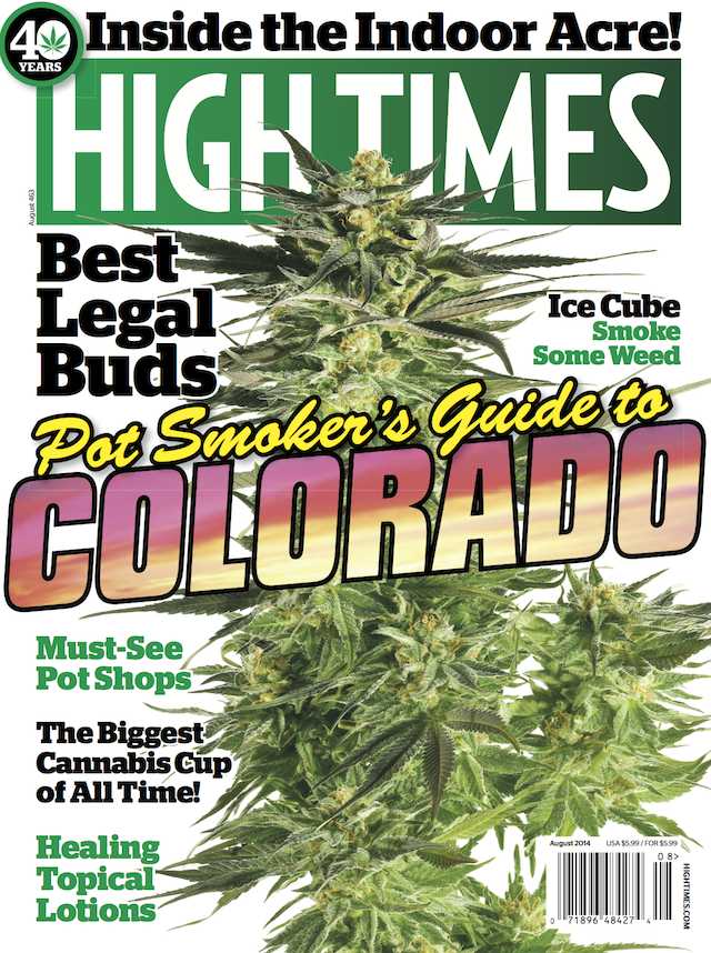 HIGH TIMES Magazine August 2014 - Issue 463
