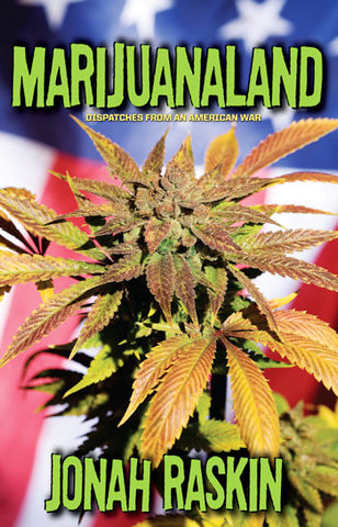 Marijuanaland: Dispatches from an American War