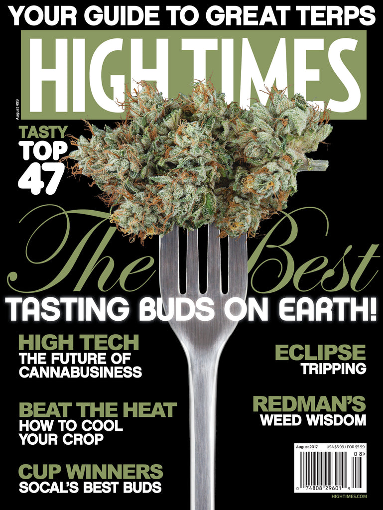 HIGH TIMES Magazine August 2017 - Issue 499