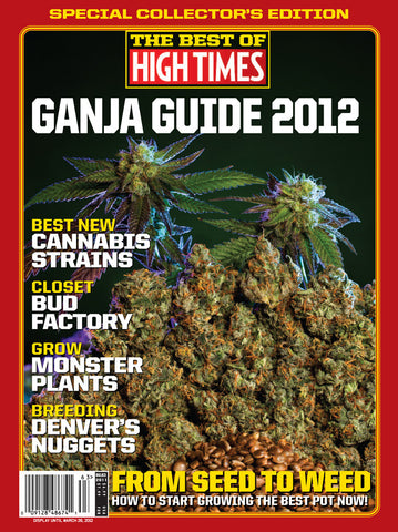 Best of HIGH TIMES #63 - Ganja Guide 2012