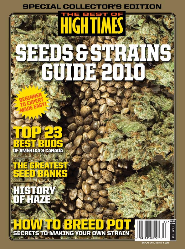 Best of HIGH TIMES #57 - Seeds & Strains Guide 2010